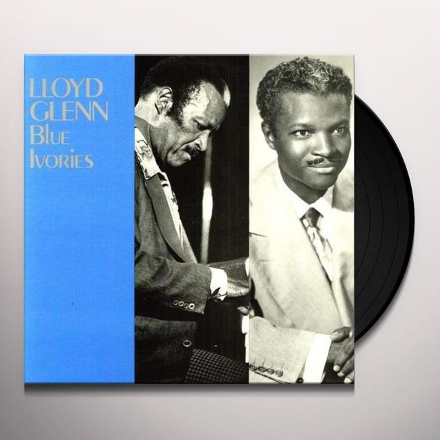 Lloyd Glenn BLUE IVORIES 1947-57 Vinyl Record