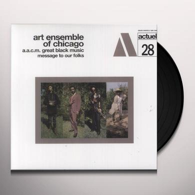 Art Ensemble Of Chicago AACM GREAT BLACK MUSIC MESSAGE TO OUR FOLKS Vinyl Record - 180 Gram Pressing