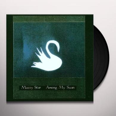 Mazzy Star AMONG MY SWAN Vinyl Record