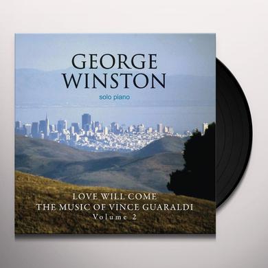 George Winston LOVE WILL COME: THE MUSIC OF VINCE GUARALDI 2 Vinyl Record