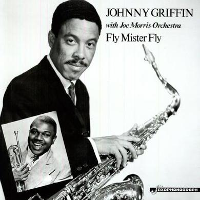 Johnny Griffin / Joe Morris FLY MR FLY Vinyl Record