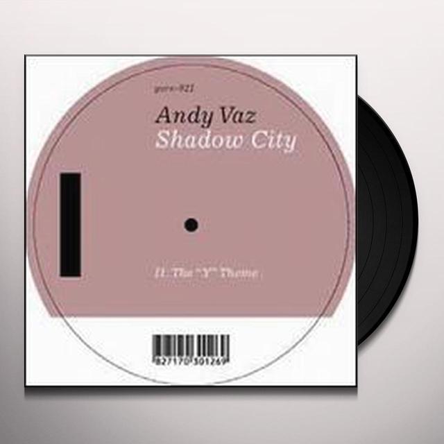 Andy Vaz SHADOW CITY (EP) Vinyl Record