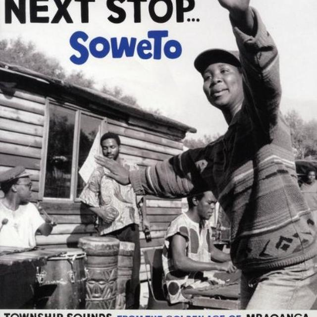 NEXT STOP SOWETO / VARIOUS Vinyl Record