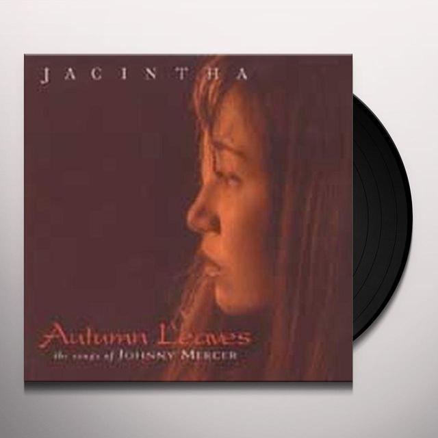 Jacintha AUTUMN LEAVES Vinyl Record - 180 Gram Pressing