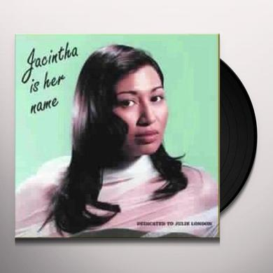 JACINTHA IS HER NAME Vinyl Record - 180 Gram Pressing