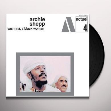 Archie Shepp YASMINA: BLACK WOMAN Vinyl Record