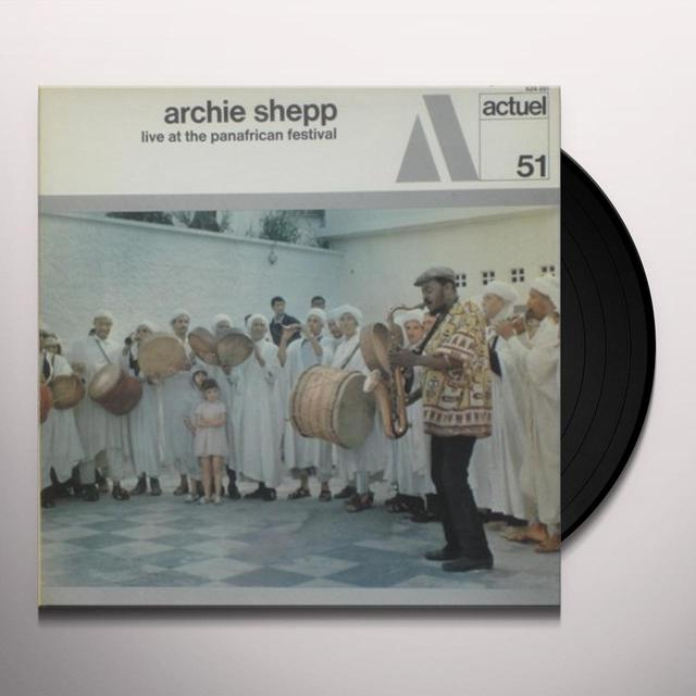 Archie Shepp LIVE AT THE PANAFRICAN FESTIVAL Vinyl Record