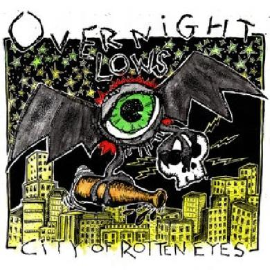 Overnight Lows CITY OF ROTTEN EYES Vinyl Record