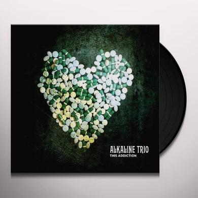 Alkaline Trio THIS ADDICTION Vinyl Record