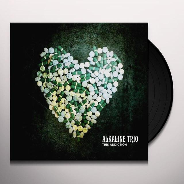 Alkaline Trio THIS ADDICTION Vinyl Record