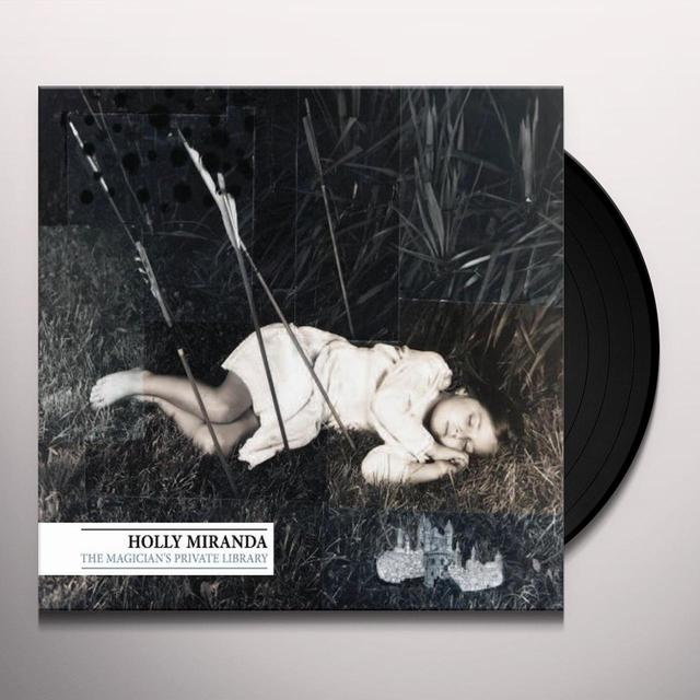 Holly Miranda MAGICIAN'S PRIVATE LIBRARY Vinyl Record