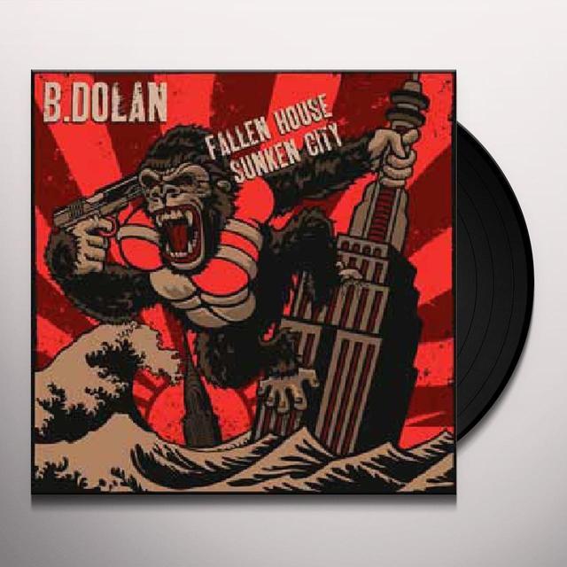 B. Dolan FALLEN HOUSE SUNKEN CITY Vinyl Record
