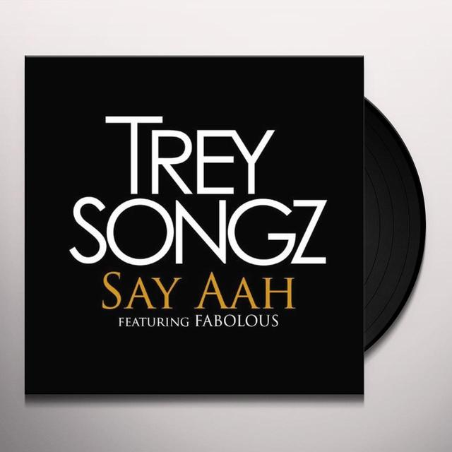 Trey Songz SAY AHH / I INVENTED SEX Vinyl Record