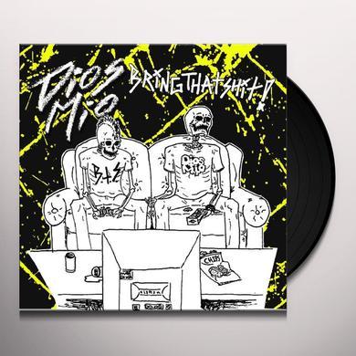 Bring That Shit / Dios Mio SPLIT Vinyl Record
