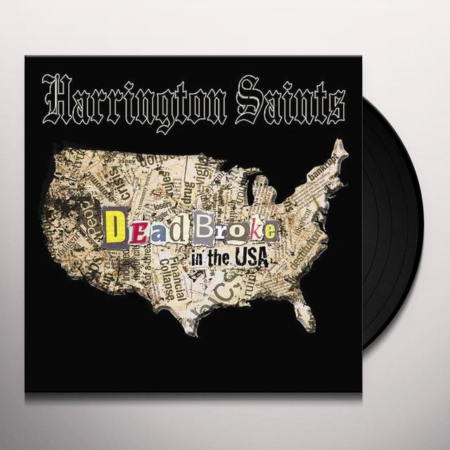Harrington Saints DEAD BROKE IN THE USA Vinyl Record