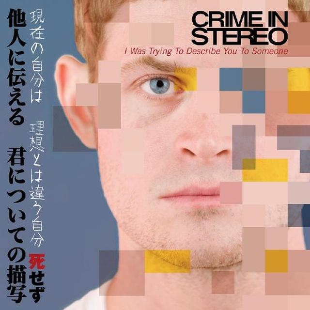 Crime In Stereo I WAS TRYING TO DESCRIBE YOU TO SOMEONE Vinyl Record