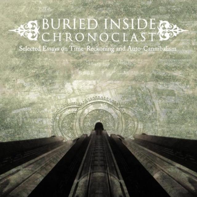 Buried Inside CHRONOCLAST Vinyl Record - Limited Edition, 180 Gram Pressing