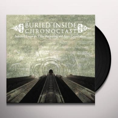 Buried Inside CHRONOCLAST Vinyl Record - Limited Edition, 180 Gram Pressing