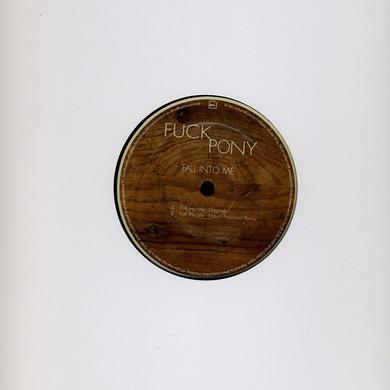 Fuckpony FALL INTO ME Vinyl Record