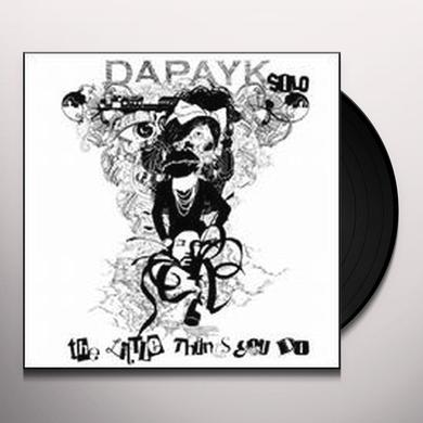 Dapayk Solo LITTLE THINGS YOU DO Vinyl Record