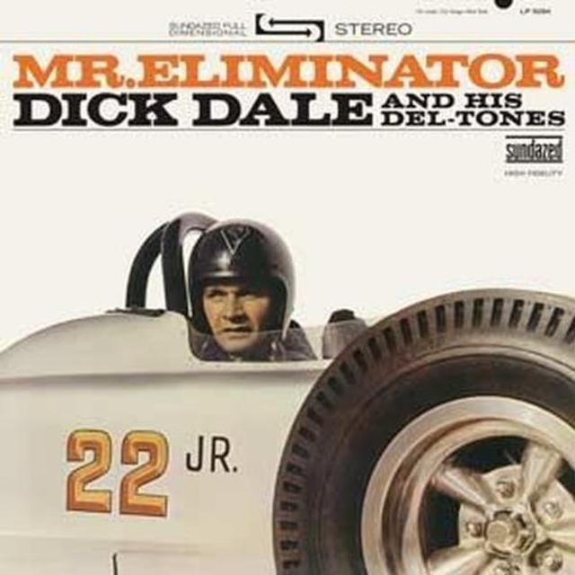 Dick / His Del-Tones Dale MR ELIMINATOR Vinyl Record - 180 Gram Pressing