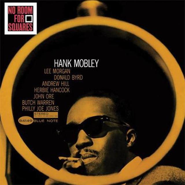 Hank Mobley NO ROOM FOR SQUARES Vinyl Record - 180 Gram Pressing