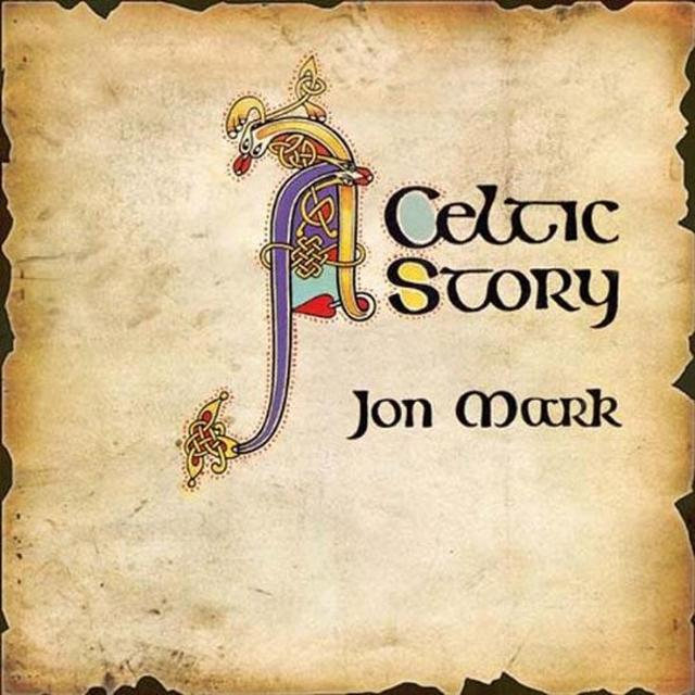 Jon Mark CELTIC STORY Vinyl Record - 180 Gram Pressing