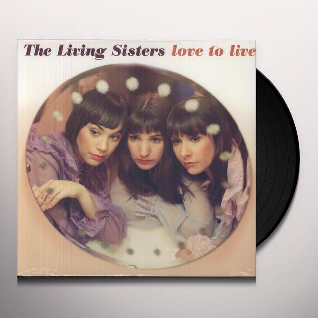 Living Sisters LOVE TO LIVE Vinyl Record