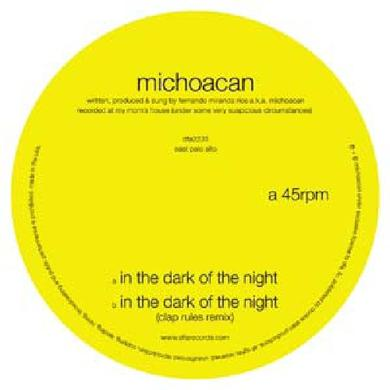 Michoacan IN THE DARK OF THE NIGHT Vinyl Record