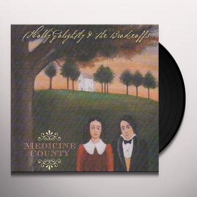 Holly Golightly & The Brokeoffs MEDICINE COUNTY Vinyl Record