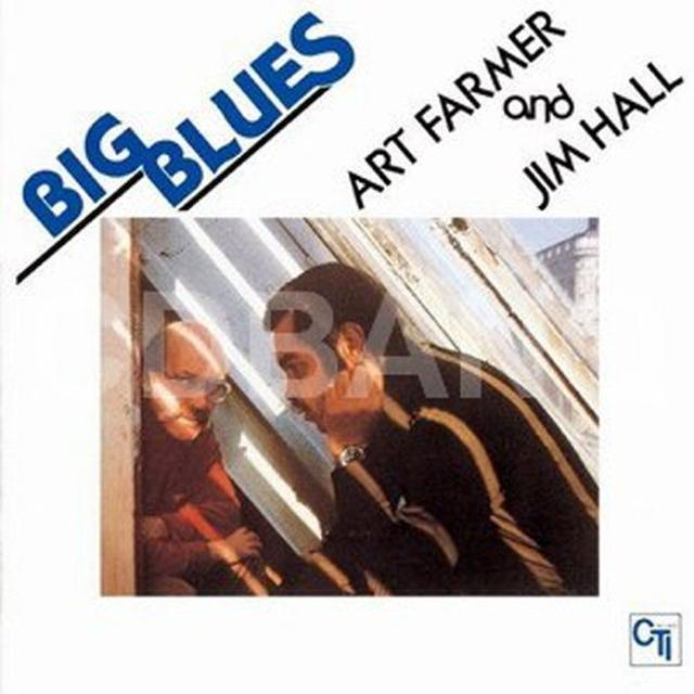 Art Farmer / Jim Hall BIG BLUES Vinyl Record - 180 Gram Pressing