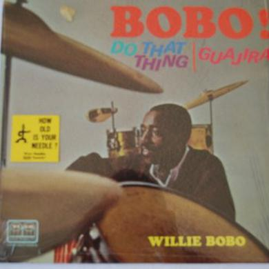 Willie Bobo DO THAT THING Vinyl Record