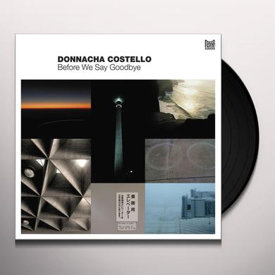 Donnacha Costello BEFORE WE SAY GOODBYE Vinyl Record