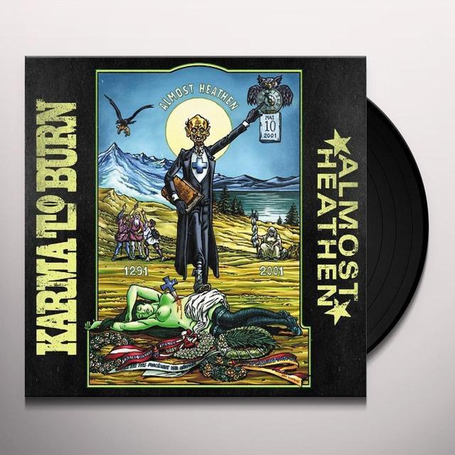 Karma To Burn ALMOST HEATHEN Vinyl Record - Bonus Vinyl