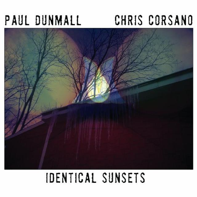 Paul Dunmall / Chris Corsano IDENTICAL SUNSETS Vinyl Record
