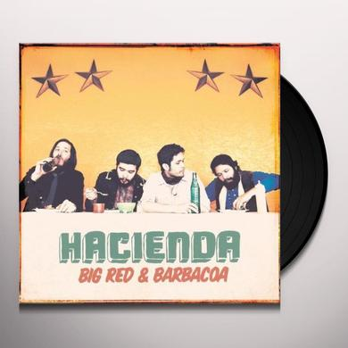 Hacienda Us BIG RED & BARBACOA Vinyl Record
