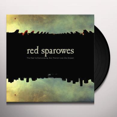 Red Sparowes FEAR IS EXCRUCIATING BUT THEREIN LIES THE ANSWER Vinyl Record
