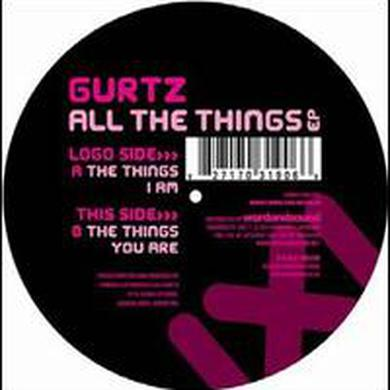 Gurtz ALL THE THINGS Vinyl Record