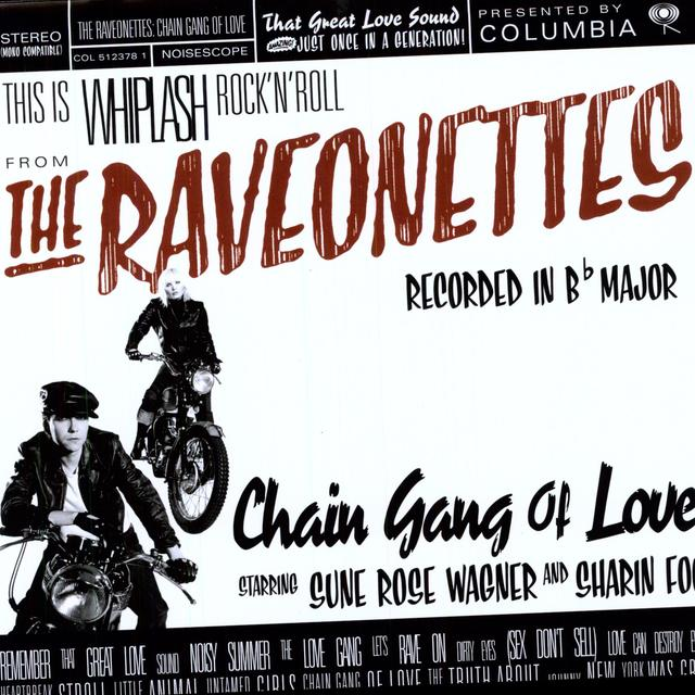 The Raveonettes CHAIN GANG OF LOVE Vinyl Record - 180 Gram Pressing
