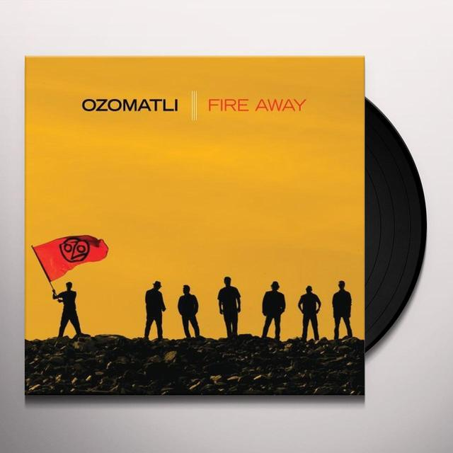 Ozomatli FIRE AWAY Vinyl Record