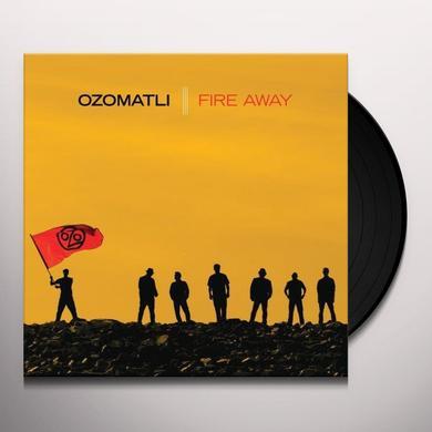 Ozomatli FIRE AWAY Vinyl Record