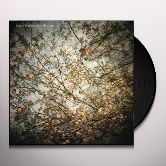 Horse Feathers THISTLED SPRING Vinyl Record