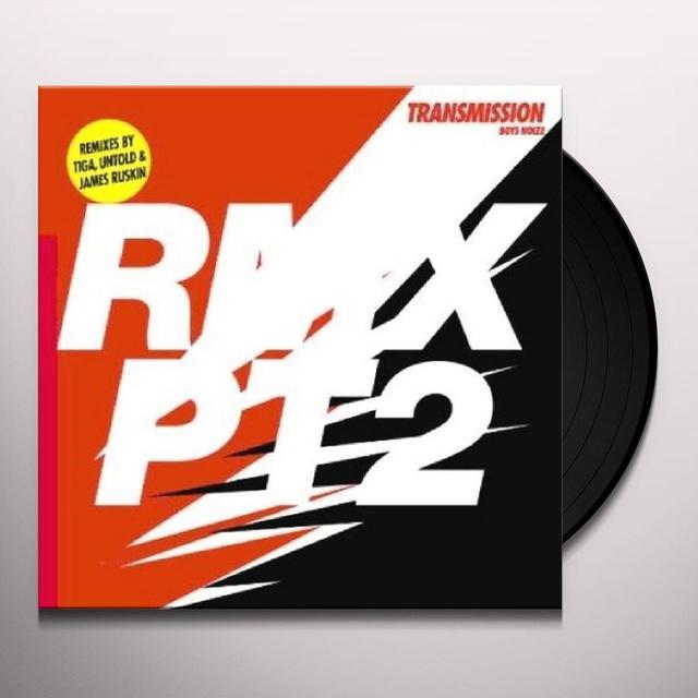 Boys Noize TRANSMISSION RMX 2 (EP) Vinyl Record - Remix