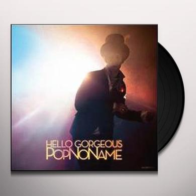 Popnoname HELLO GORGEOUS (EP) Vinyl Record