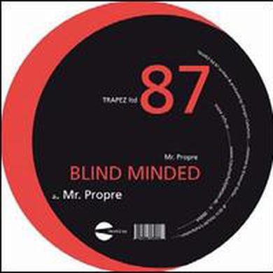 Blind Minded MR PROPRE Vinyl Record