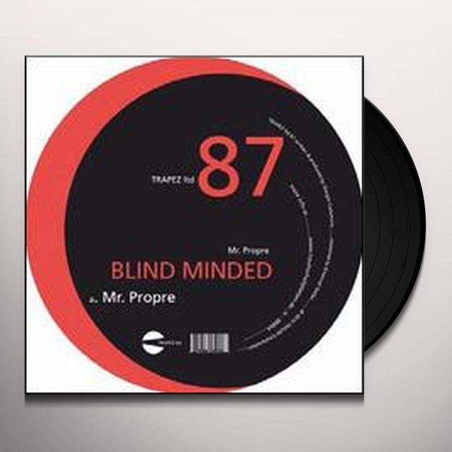 Blind Minded MR PROPRE (EP) Vinyl Record - Limited Edition