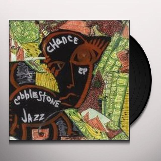 Cobblestone Jazz CHANCE (EP) Vinyl Record