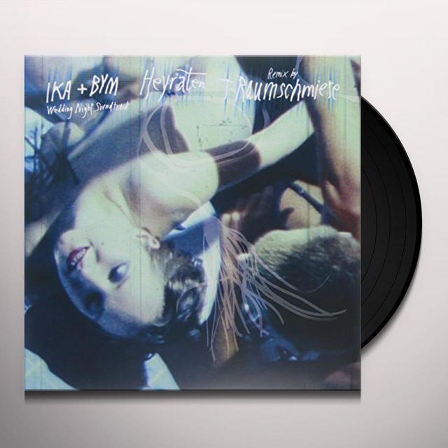 Ika & Bym HEYRATEN Vinyl Record