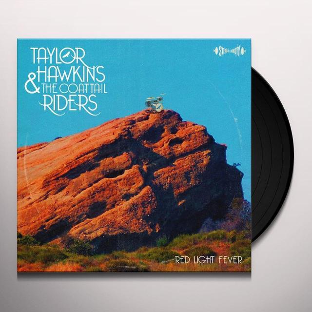 Taylor Hawkins & Coattail Riders RED LIGHT FEVER Vinyl Record
