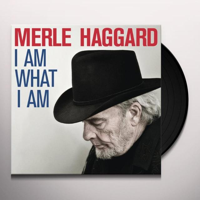 Merle Haggard I AM WHAT I AM Vinyl Record
